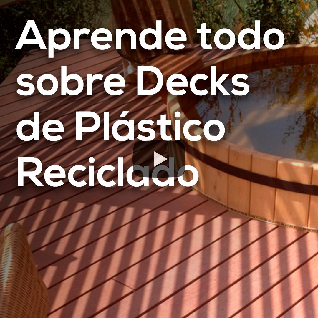 🎬 | Aprende todo sobre Decks de Plástico Reciclado
